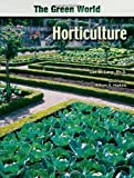 Horticulture (The Green World)