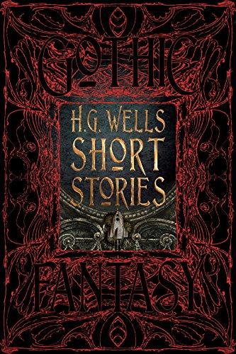H.G. Wells Short Stories (Gothic Fantasy)