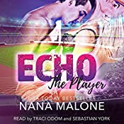 Echo: The Player, Book 3 | Nana Malone