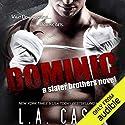 Dominic: A Slater Brothers Novel Hörbuch von L. A. Casey Gesprochen von: Mia Ahern