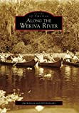 Along the Wekiva River, Jim Robison and Bill Belleville, 0738566020
