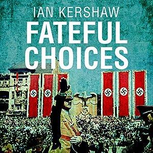 Fateful Choices Audiobook