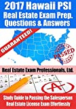 2017 Hawaii PSI Real Estate Exam Prep Questions and Answers: Study Guide to Passing the Salesperson Real Estate License Exam Effortlessly