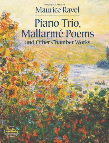 Piano Trio, Mallarmé Poems and Other Chamber Works (Dover Chamber Music Scores) (Ravel Sonata For Violin And Cello Sheet Music)