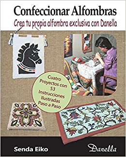 Confeccionar Alfombras: Crea tu propia alfombra exclusiva ...