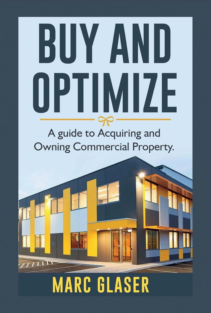 Download Buy and Optimize: A Guide to Acquiring and Owning Commercial Property pdf epub