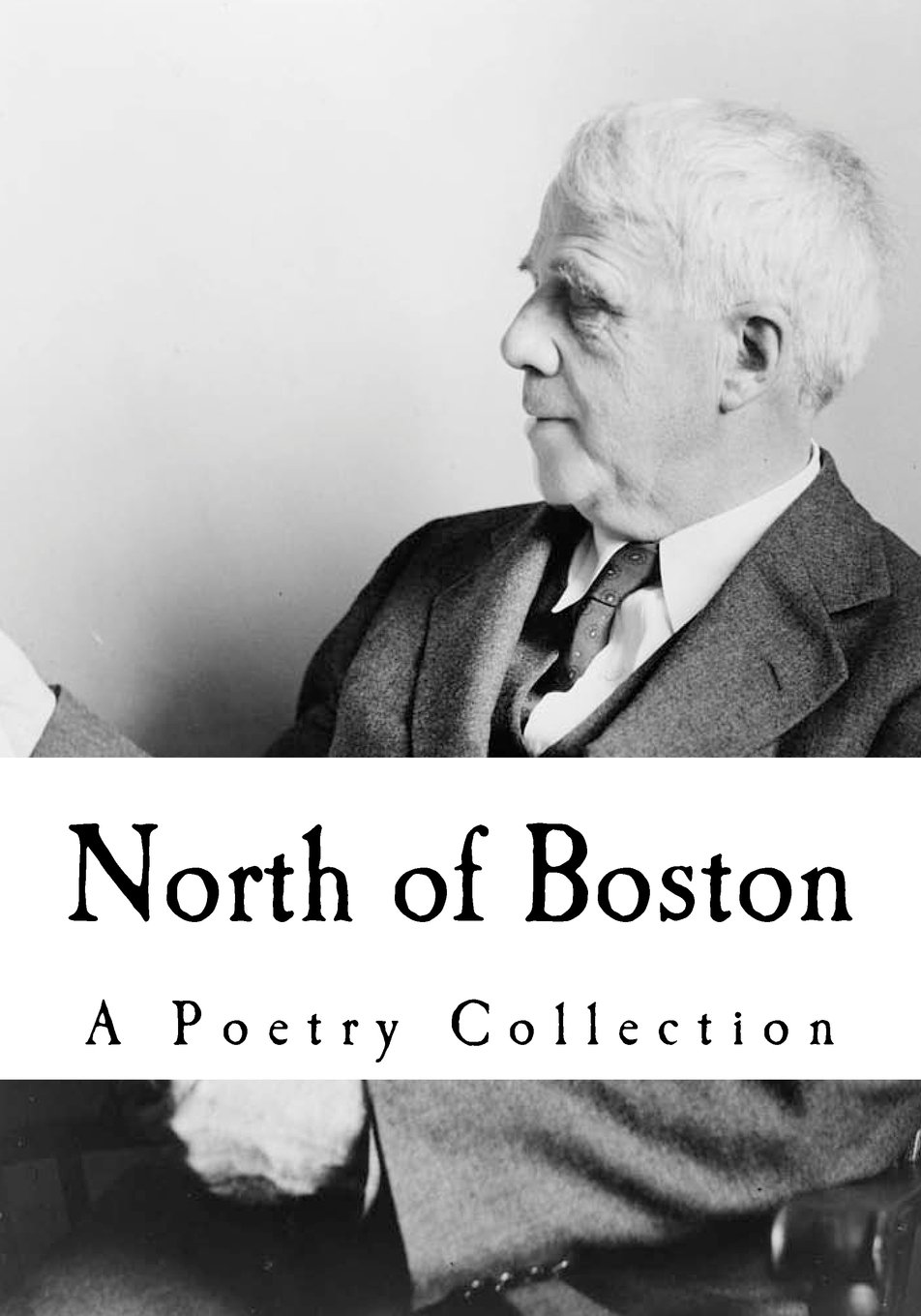North of Boston: A Poetry Collection pdf
