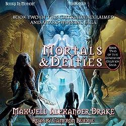 Mortals and Deities