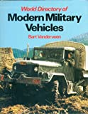 World Directory of Modern Military Vehicles, Bart H. Vanderveen, 0668060220