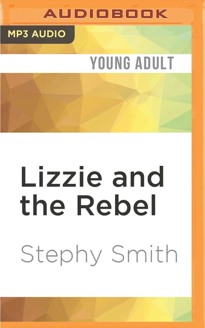 Read Online Lizzie and the Rebel ebook