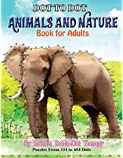 Dot to Dot Animals and Nature Book For Adults: Puzzles from 334 to 654 Dots