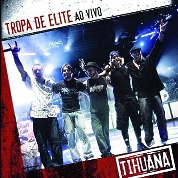 musica tropa elite tihuana gratis