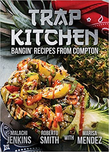 trap kitchen malachi jenkins roberto smith marisa mendez 9780997146264 amazoncom books - Trap Kitchen