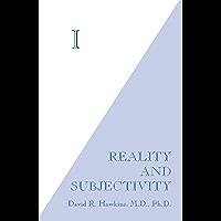 I: Reality and Subjectivity (English Edition)