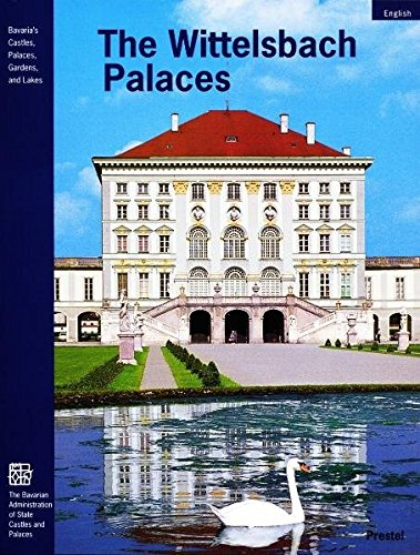 The Wittelsbach Palaces: From Landshut and Hochstadt to Munich (Prestel Museum Guides Compact)