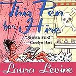 This Pen for Hire: A Jaine Austen Mystery | Laura Levine
