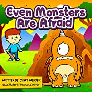 Children's book: Even Monsters Are Afraid (funny bedtime story collection)