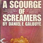 A Scourge of Screamers | Daniel F. Galouye
