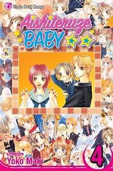 Aishiteruze Baby, Vol. 4: v. 4 (Aishiteruze Baby ★★) by [Maki, Yoko]