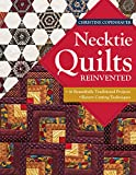 Necktie Quilts Reinvented: 16 Beautifully Traditional Projects • Rotary Cutting Techniques
