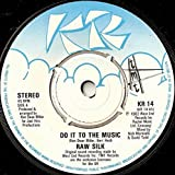 Do It To The Music - Raw Silk 7