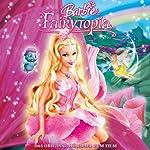 Barbie Fairytopia (Das Original-Hörspiel zum Film) | Sonngard Dressler,Marian Szymczyk