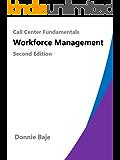 Call Center Fundamentals: Workforce Management