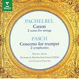 Pachelbel & Fasch : Orchestral Works