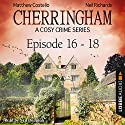 Cherringham - A Cosy Crime Series Compilation (Cherringham 16-18) Audiobook by Matthew Costello, Neil Richards Narrated by Neil Dudgeon