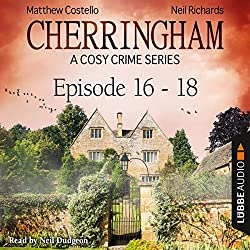 Cherringham - A Cosy Crime Series Compilation (Cherringham 16-18)