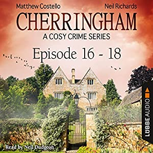 Cherringham - A Cosy Crime Series Compilation (Cherringham 16-18) Audiobook