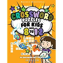 Crossword Puzzles for Kids Ages 8 to 12: 90 Crossword Easy Puzzle Books