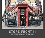 img - for Store Front II - A History Preserved: The Disappearing Face of New York book / textbook / text book