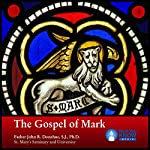 The Gospel of Mark | Fr. John R. Donahue SJ PhD