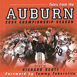 Tales from the Auburn 2004 Championship Season