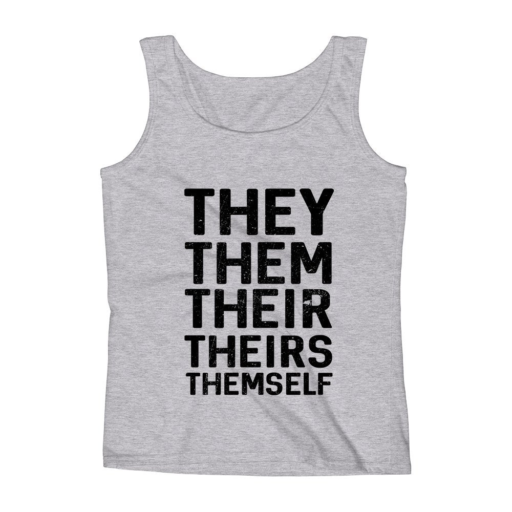 Mad Over Shirts They Them Their Theirs Themselves Grammar Pronouns Nazi Police Funny Unisex Premium Tank Top