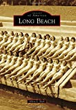 Long Beach (Images of America)