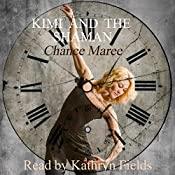 Kimi and the Shaman: Book of Alexios, 1984 (Books of Alexios 2)   Chance Maree