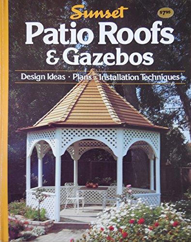Sunset Patio Roofs & Gazebos - Design Ideas, Plans, Installation Techniques (Gazebo Designs)