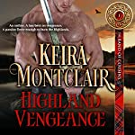 Highland Vengeance: The Band of Cousins, Book 1 | Keira Montclair