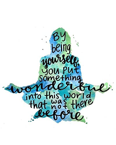 By Being Yourself Inspirational Wall Art Quotes 8x10 Print Blue Green and  Teal Inspirational Gifts for Friends Meditation Decor