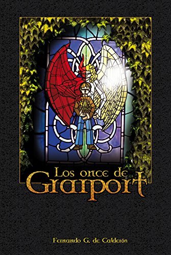Los Once de Graiport (Spanish Edition) by [de Calderón, Fernando G.