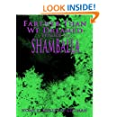 Shamballa (Farther Than We Dreamed Book 6)