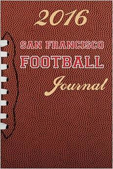 Descargar Libros Gratis Para Ebook 2016 San Francisco Football Journal: Volume 31 Epub Torrent