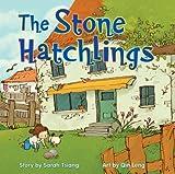 The Stone Hatchlings, Sarah Tsiang, 1554514339