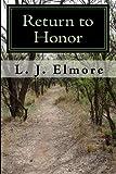 Return to Honor, L. J. Elmore, 1448606144
