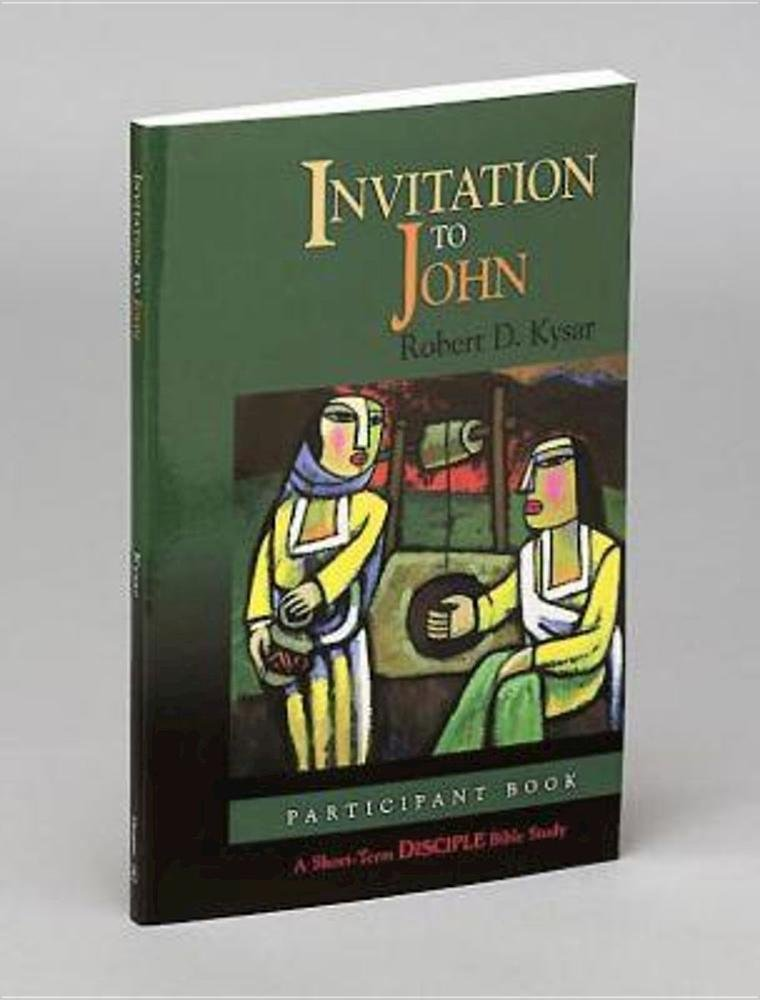 Invitation to John: Participant Book (Short-Term Disciple Bible Studies)