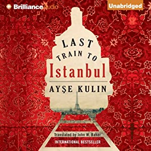 Last Train to Istanbul Audiobook