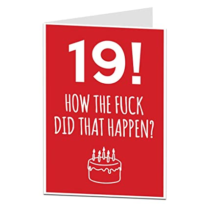 19th Birthday Cards Funny Blank Inside For Your Own Personal Message Professionally Printed Additional Ages Available Amazoncouk Office Products