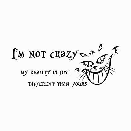 Amazoncom Alice In Wonderland Quote Wall Decal Im Not Crazy Vinyl